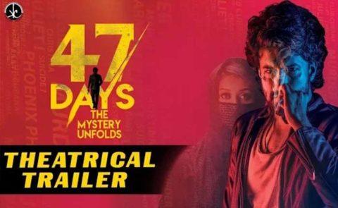 '47 Days' (Satyadev, Pooja Jhaveri) Theatrical Trailer
